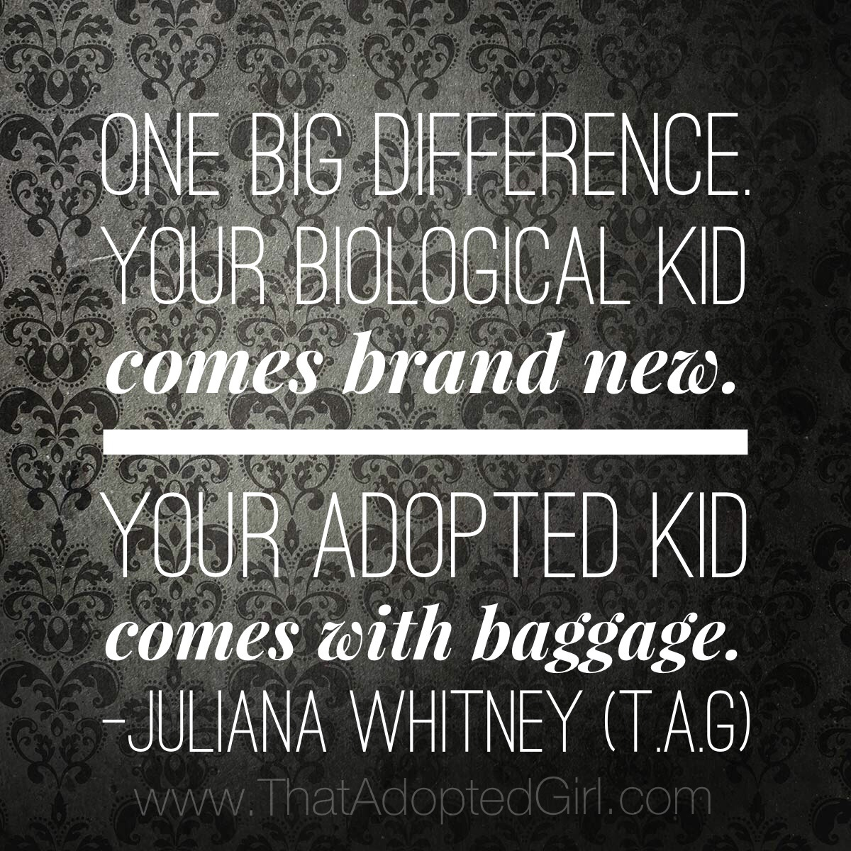 Adoption Quotes One Big Difference Between Your Adopted Kid And Your Biological